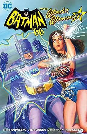 Batman 66 Meets Wonder Woman 77 (2016-2017) (English Edition ...