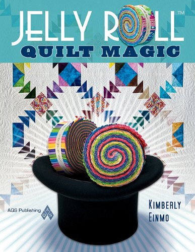 Jelly Roll Quilt Magic - Jelly Roll Quilts