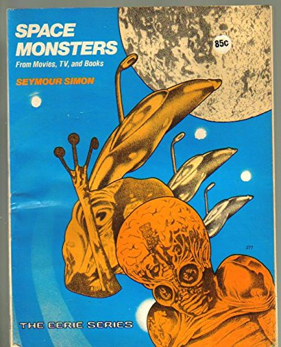 Space Monsters From Movies, TV, and Books (The Eerie Series) (The Eerie Series) pdf
