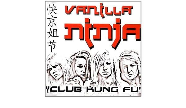 Club Kung Fu: Vanilla Ninja: Amazon.es: Música