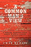 A Common Man's View, Chad Dupill, 1469753197