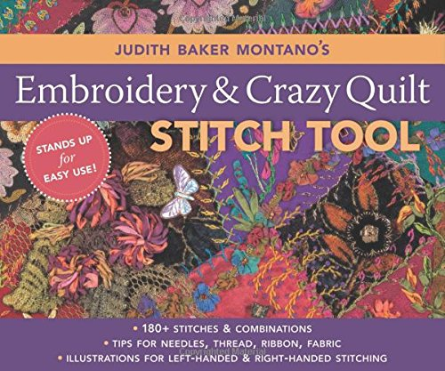 Judith Baker Montano#039s Embroidery amp Craz: 180 Stitches amp Combinations  Tips for Needles Thread Ribbon Fabric  Illustrations for LeftHanded amp RightHanded Stitching