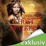 Pfad der Träume (Ghostwalker 2) | Michelle Raven