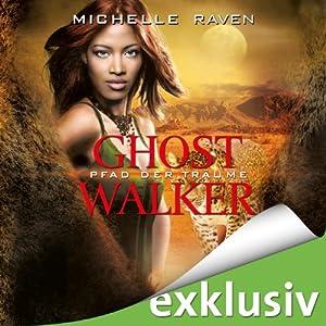 Pfad der Träume (Ghostwalker 2) Hörbuch