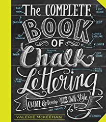Ubiquitous at boutiques and cafés, on Etsy and Pinterest, in stationery and home decor, the art of chalk lettering is hotter than ever. Valerie McKeehan, an Etsy standout whose work has been featured in magazines and websites from Good...