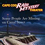 Some People Are Missing on Canal Street | Steven Thomas Oney