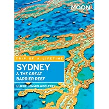 Moon Sydney & the Great Barrier Reef (Moon Handbooks)