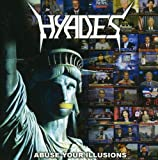 Abuse Your Illusion by Hyades