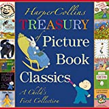 : HarperCollins Treasury of Picture Book Classics: A Child's First Collection