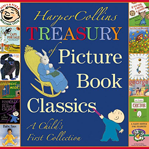 HarperCollins Treasury of Picture Book Classics: A Child's First Collection from Katherine Tegen Books