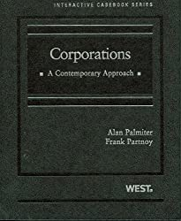 Corporations: A Contemporary Approach (West Interactive Casebook Series)