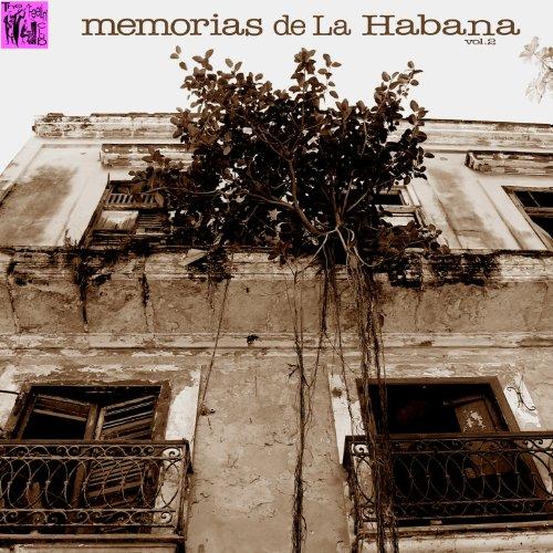 ... Memorias de la Habana, Vol.2