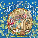 The Bedtime Book | Mary Engelbreit,Mary Engelbreit - illustrator