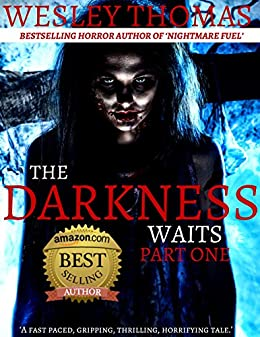 The Darkness Waits: Part 1