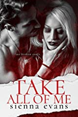 Take All Of Me: Romantic Suspense (The Takers Series Book 1) Kindle Edition