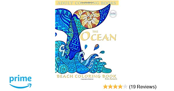 Adult Coloring Books The OCEAN Beach Book For Adults Stress Relief 9780692666760 Amazon
