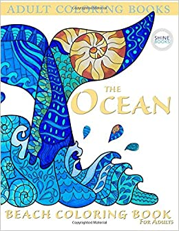 Adult Coloring Books The OCEAN Beach Coloring Book For Adults