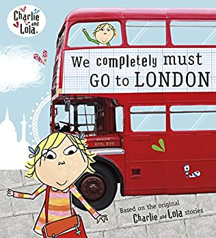 book cover of We Completely Must Go to London