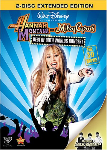 Hannah Montana and Miley Cyrus: Best of Both Worlds Concert: The 3-D Movie: Extended - Montana Missoula Store