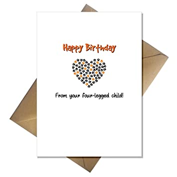 Funny Birthday Card From The Cat Dog From Your Four Legged Child