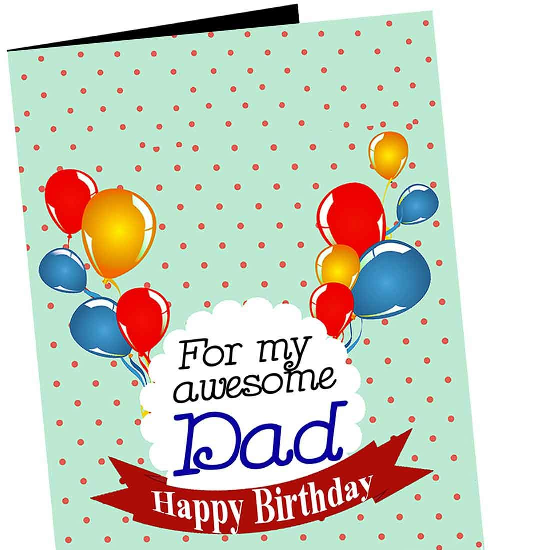 for My Awesome Dad Happy Birthday Greeting Card: Amazon.in: Office