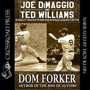 Joe DiMaggio and Ted Williams Audiobook