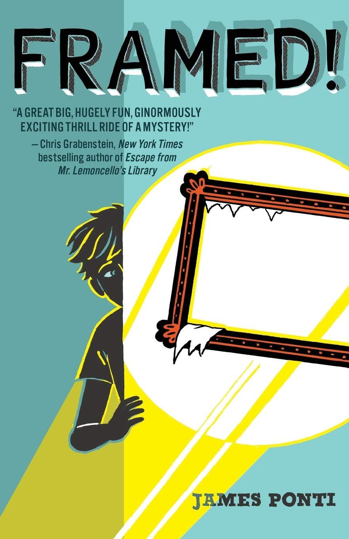 Framed! (1): Ponti, James: 9781481436311: Amazon.com: Books