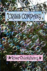 Crisis Company by Rosie Chucklebeary (2011-11-21) Paperback