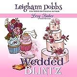 Wedded Blintz: Lexy Baker Cozy Mystery Series, Book 7