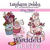 Wedded Blintz: Lexy Baker Cozy Mystery Series, Book 7 | Leighann Dobbs
