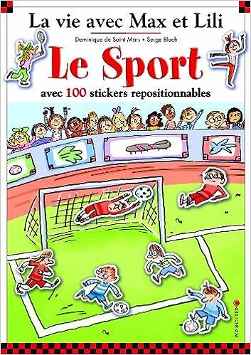 Lire en ligne Le sport avec Max et Lili ( livre avec 100 autocollants) epub, pdf
