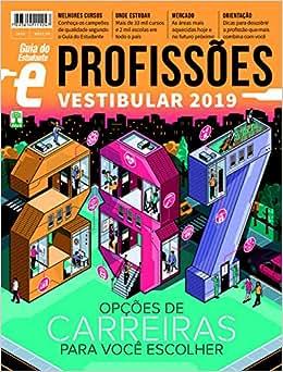 Guia do Estudante Profissões 2019 - 9771809923098 - Livros na Amazon Brasil