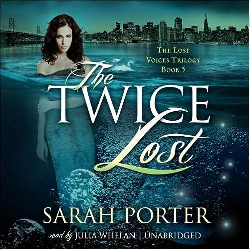 Lost Voices Sarah Porter Pdf