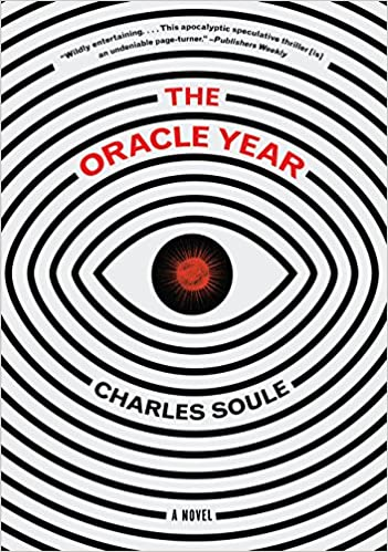 The Oracle Year: A Novel: Amazon.es: Charles Soule: Libros en idiomas extranjeros