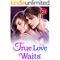 True Love Waits 23: An Unpleasant Time At The Cafe (English Edition)