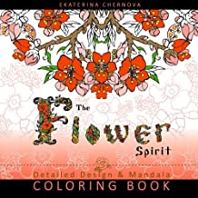 The Flower Spirit: Detailed Design And Mandala Coloring Book
