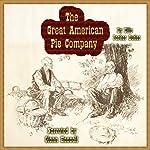 The Great American Pie Company   Ellis Parker Butler
