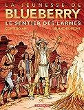 Jeunesse de Blueberry (La) - tome 17 - Sentier des larmes (Le)