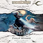Realms of the Elves: The Last Mythal Anthologies: A Forgotten Realms Anthology | Philip Athans (editor)
