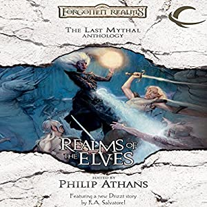 Realms of the Elves: The Last Mythal Anthologies Audiobook
