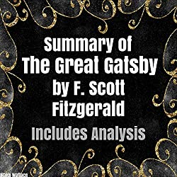 Summary of 'The Great Gatsby' by F. Scott Fitzgerald