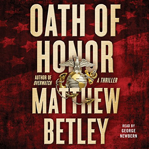 Oath of Honor: A Thriller Audiobook [Free Download by Trial] thumbnail