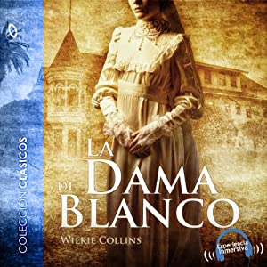 La dama de blanco [The Woman in White] Audiobook