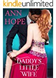 Daddy's Little Wife: An Ageplay, Daddy Dom Little Girl Erotic Romance (House of Dolls Book 1)