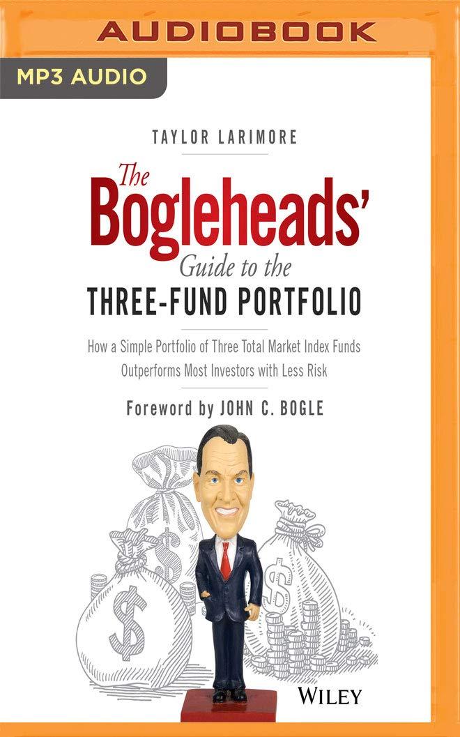 Amazon com: The Bogleheads' Guide to the Three-Fund Portfolio: How a