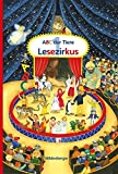 ABC der Tiere 1 – Lesezirkus: Zusätzliches Lesematerial zum Lesen in Silben, Druckschrift