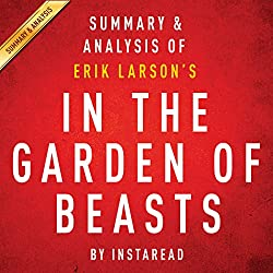 In the Garden of Beasts, by Erik Larson: Summary & Analysis