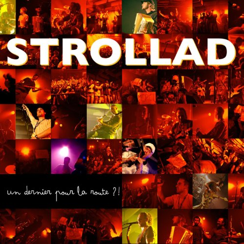 un dernier pour la route live by strollad on amazon music. Black Bedroom Furniture Sets. Home Design Ideas