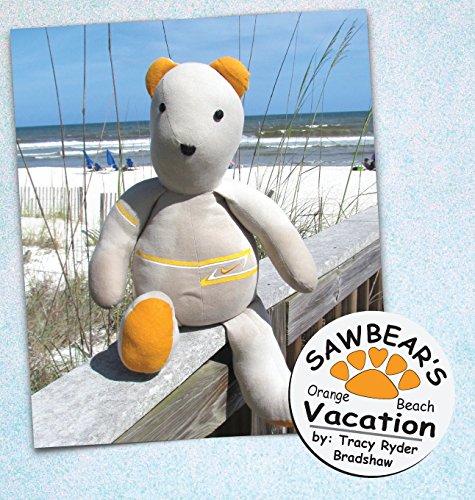 Sawbear's Orange Beach Vacation (Sawbear Books)