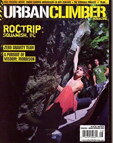 Urban Climber Magazine, Issue No. 6 (August September, 2005)